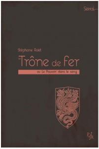 Stephane_Rolet-Le_Trone_de_fer