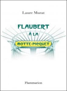 Flaubert_a_La_Motte_Piquet